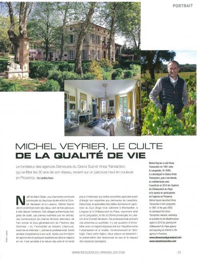 Photos Résidences Immobilier: Michel Veyrier, le culte de la qualité de vie